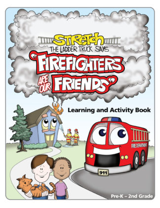 "Stretch's ""Firefighters Are Our Friends!"" Activity Book"