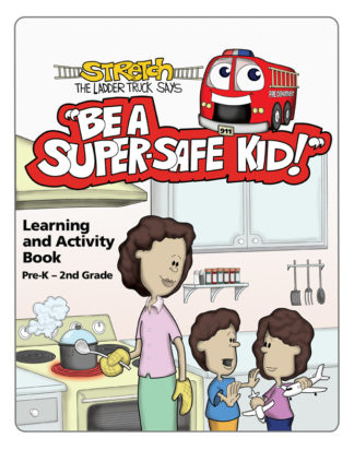 "Stretch's ""Be a Super-Safe Kid!"" Activity Book"