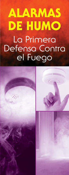 """""""Smoke Alarms: First Defense Against Fire"""" Pamphlet (SPANISH Version)"""