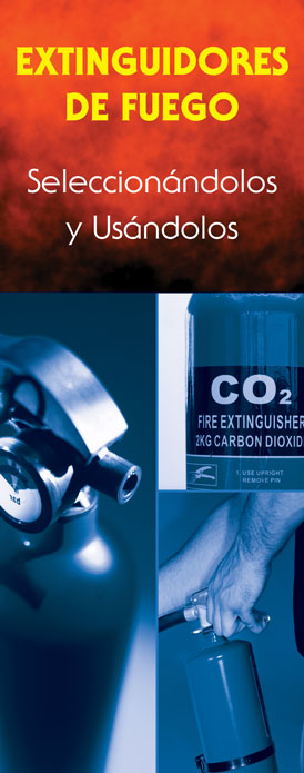 """Fire Extinguishers: Choosing Them and Using Them"" Pamphlet (SPANISH Version)"