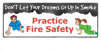 """""""Don't Let Your Dreams Go Up in Smoke. Practice Fire Safety"""" Banner"""