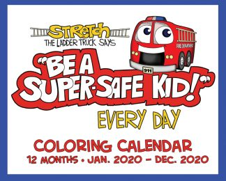"""Stretch's """"Be a Super Safe Kid Every Day!"""" Color-Me Calendar"""