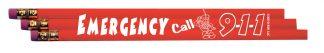 Emergency! Call 9-1-1! Pencil