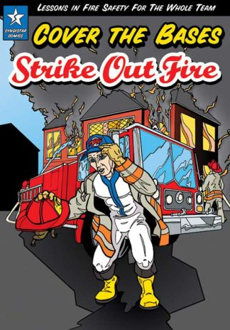 """Cover the Bases: Strike Out Fire!"" Comic Book"