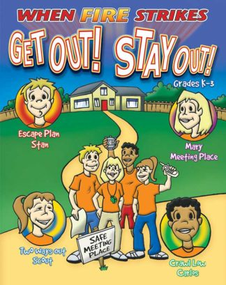 When Fire Strikes: Get Out! Stay Out! Activity Book for Grades K - 3