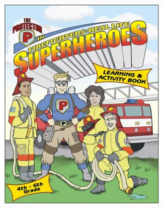 """The Protector in """"Firefighters: Real Life Superheroes Activity Book"""