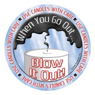 """Use Candles with Care: When You Go Out, Blow It Out!"" Sticker"