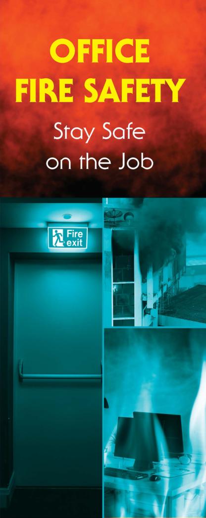 """""""Office Fire Safety: Stay Safe on the Job"""" Pamphlet"""