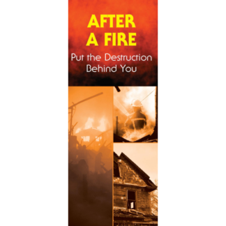 After a Fire: Put the Destruction Behind You Pamphlet