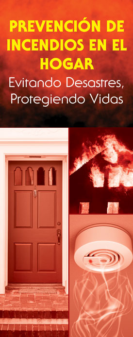 """Home Fire Prevention: Avoiding Disaster, Protecting Lives"" Pamphlet (SPANISH Version)"