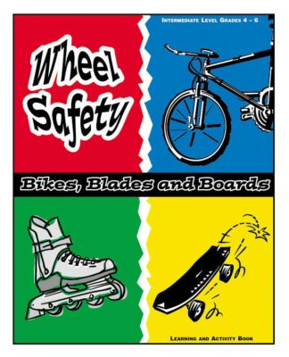 """Wheel Safety: Bikes, Blades and Boards"" Activity Book"