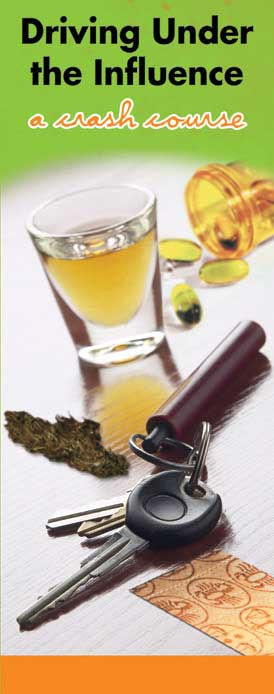 """In the Know - """"Driving Under the Influence: A Crash Course"""" Pamphlet"""