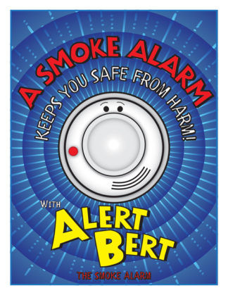 "Alert Bert's ""A Smoke Alarm Keeps You Safe From Harm"" Activity Book"