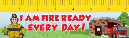 """Ace's """"I Am Fire Ready Every Day!"""" Laminated Ruler Bookmark"""