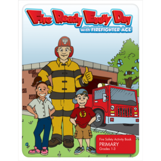 """Fire Ready Every Day with Firefighter Ace"" Activity Book - Primary"