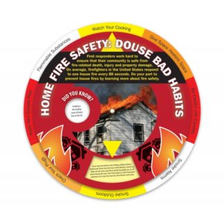 """Home Fire Safety: Douse Bad Habits"" Information Wheel (front)"