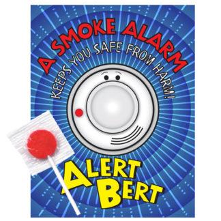 "Alert Bert's ""A Smoke Alarm - Keeps You Safe From Harm!"" Lollipop Card (front)"