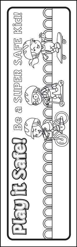 """Play it Safe: Be A Super Safe Kid"" Color Me Bookmark"