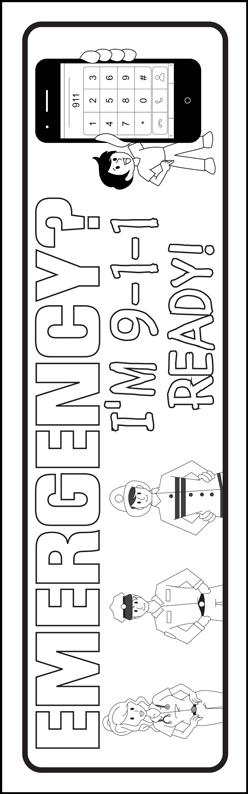 """Emergency? I'm 9-1-1 Ready!"" Color Me Bookmark"