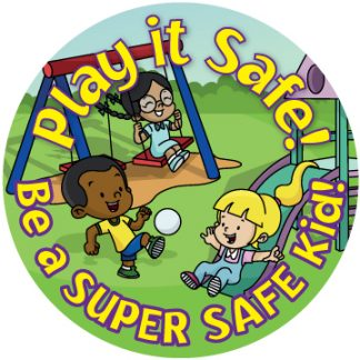 """Play it Safe: Be A Super Safe Kid"" Sticker"
